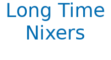 Long time nixers